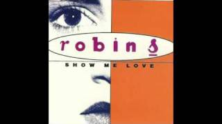 Robin S - Show Me Love [Stonebridge club mix]