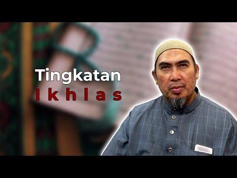Tingkatan Ikhlas (Ustaz Amaluddin)