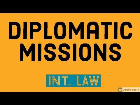 Laws Governing Diplomatic Missions & Embassies