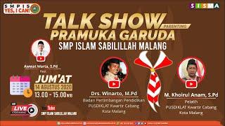 TALK SHOW PARENTING PRAMUKA GARUDA SMP ISLAM SABILILLAH MALANG