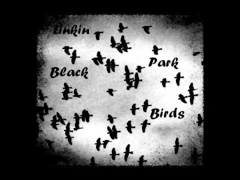 Linkin Park - Blackbirds (Instrumental)