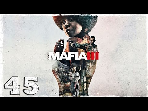 """Смотреть прохождение игры Mafia 3. #45: Отель """"Ройал""""."""
