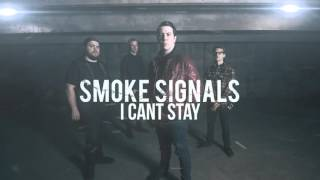 "Smoke Signals - ""I Can"