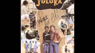 Johnny Clegg Juluka Work For All