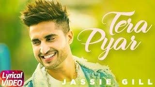 Tera Pyar | Lyrical Song | Jassi Gill | Latest Punjabi Song 2018 | Speed Records