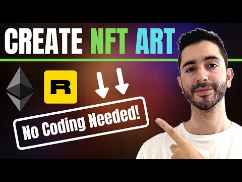 How To Create NFT Art With No Coding Experience Using Rarible!