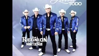 La Reunion Norteña - / Hay Tantas Cosas / 2015