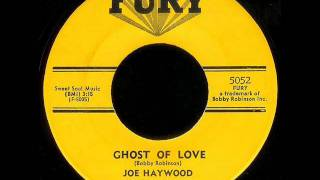 Joe Haywood - Ghost Of Love