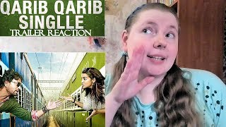 QARIB QARIB SINGLLE Trailer Reaction | Irrfan Khan | Parvathy