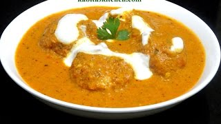Malai Kofta Recipe-Restaurant Style Malai Kofta Step by Step Recipe-Shahi Malai Kofta Curry