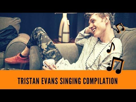 Tristan Evans Singing Compilation