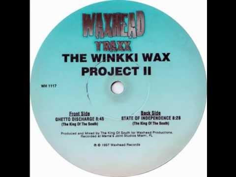The Winkki Wax Project II - State Of Independence (Original Edit) [Waxhead Records 1997]