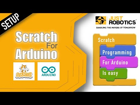 Programming With Scratch For Arduino - Getting Started - Part 1