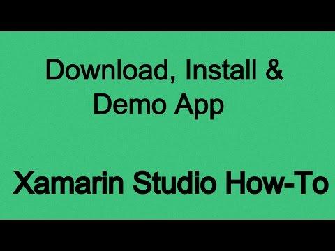 Xamarin Studio Download, Install And Demo App.