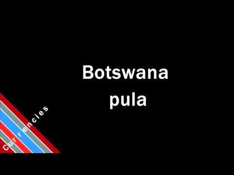 How to Pronounce Botswana pula