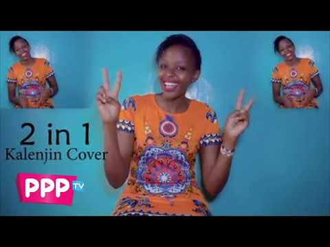 2 in 1 by NAIBOI (kalenjin cover) by Fay Tall