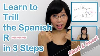 Learn to Trill tнe Spanish R (Rolling R) - Short & Sweet Version!
