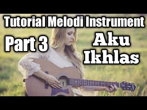 tutorial-melodi-instrument---aku-ikhlas---aftershine-(bagian-reff)