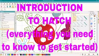 BEGINNER HATCH Embroidery Tutorial: a guide to Hatch DIGITIZER Level😍