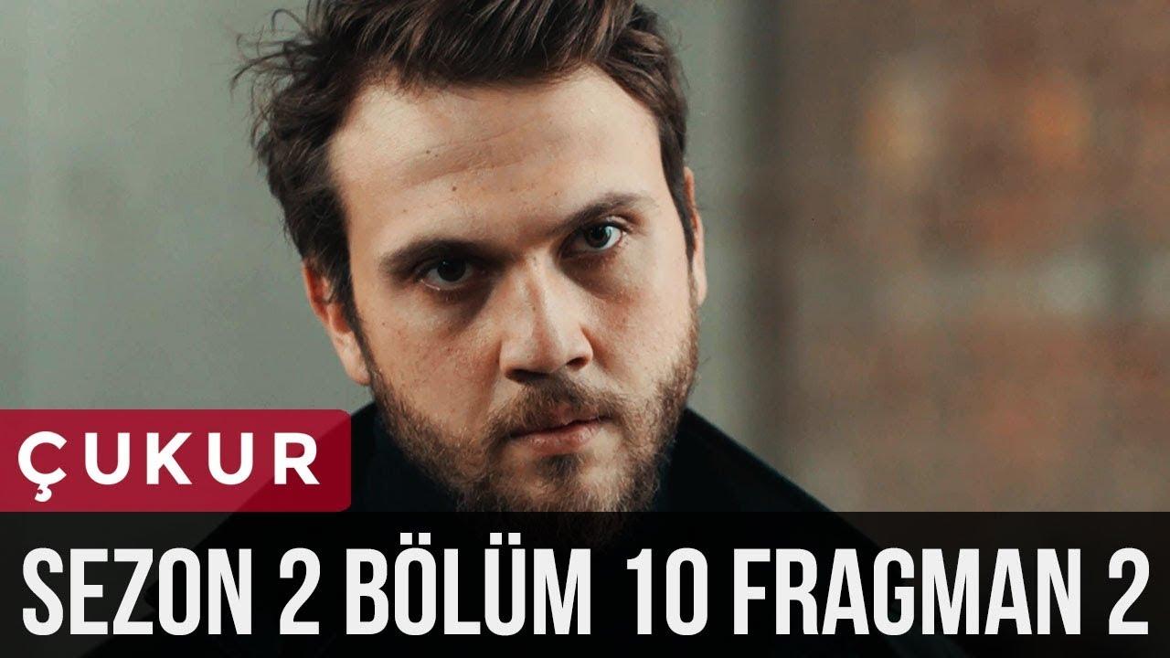 Çukur 2.Sezon 10.Bölüm 2.Fragman
