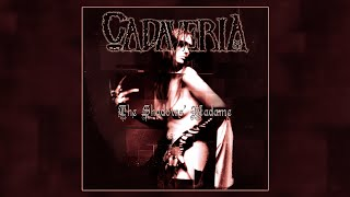 CADAVERIA - Black Glory (2013 Remastered Version)