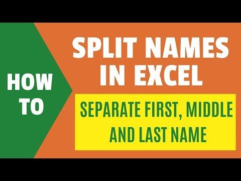 SPLIT NAMES In Excel | Separate First, Middle And Last Name