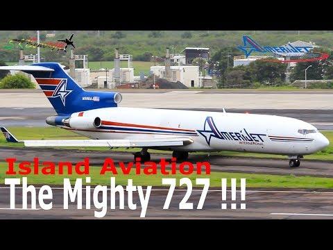 The Mighty 727 !!! Amerijet International 727-200F Super Special (Glory Days) !!!!