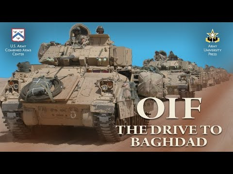 OIF: The Drive To Baghdad (OFFICIAL FILM)-- Operation IRAQI FREEDOM 2003