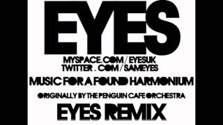 Music for a Found Harmonium (Eyes Remix) - The Penguin Cafe Orchestra [HD]