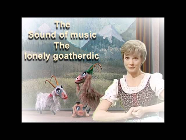 Lirik Lagu THE LONELY GOATHERD (MARIA AND THE CHILDREN - The