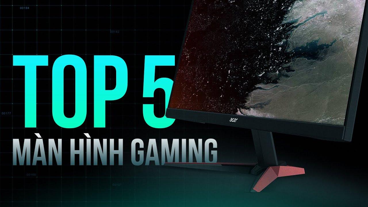 5 màn hình game thủ chọn mua nhiều nhất tại GEARVN | GEARVN REVIEW