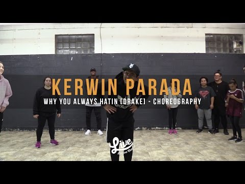 Kerwin Parada | Drake - Why You Always Hatin | Live Dance Centre