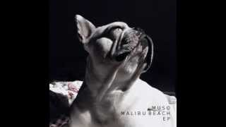 Muso - Orange Rose - Malibu Beach EP
