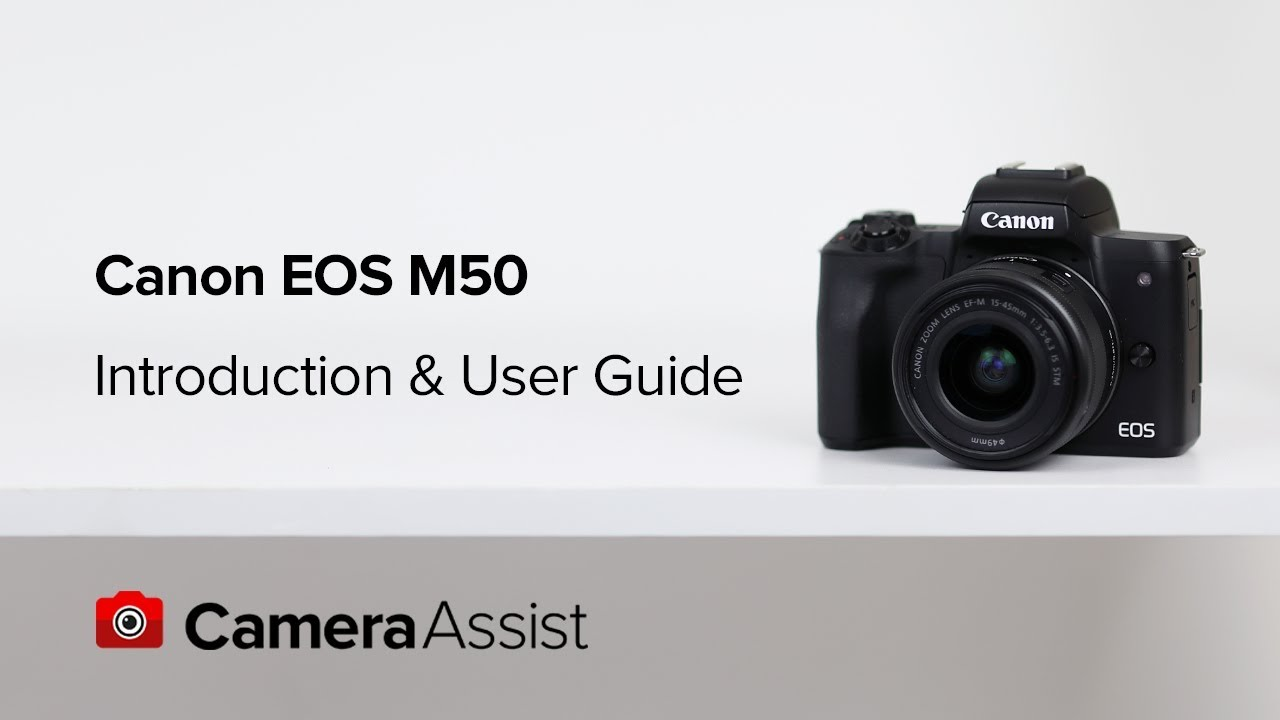 Canon EOS M50 Tutorial – Introduction & User Guide