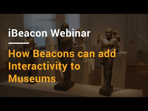 How Beacons can add Interactivity to Museums