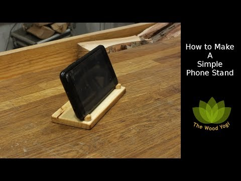 How to Make A Simple Phone Stand / Holder - Woodworking Project
