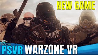 PSVR NEWS | WARZONE VR - Multiplayer |  NEW PSVR GAME INCOMING!!!!