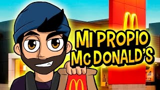MI PROPIO MCDONALD'S