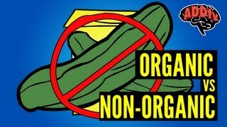 What You Need to Know about Organic Food -- ADDtvChannel