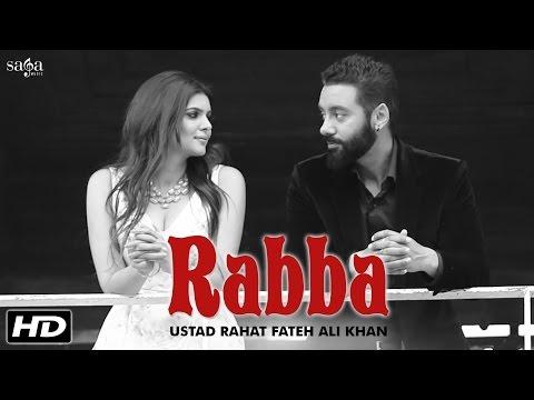 Rabba - Ustad Rahat Fateh Ali Khan | Tiger | Sippy Gill, Ihana Dhillon | Latest Punjabi Songs 2016