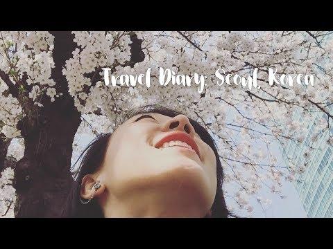 Travel Diary: South Korea 🇰🇷 Seoul