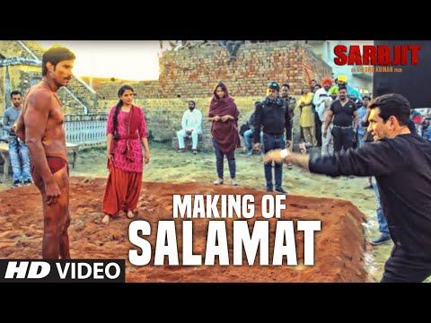 Salamat Making Video | SARBJIT | Randeep Hooda, Richa Chadda | Arijit Singh,Tulsi Kumar,Amaal Mallik