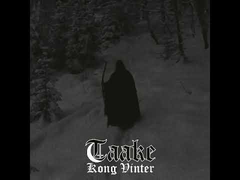 Taake - Kong Vinter - [Full Album]