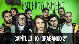 ENTERTAINMENT 1x10 Grabando 2