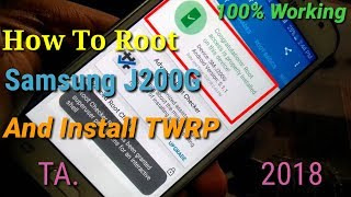 How TO Root Samsung Galaxy J2 And Install TWRP 2018