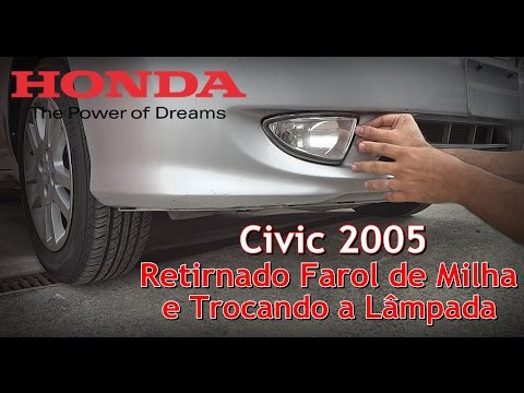 Withdrawing Mile Lighthouse and Replacing the lamp - Honda Civic - Do It Yourself - FVM