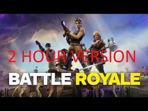 2 HOUR Fortnite Battle Royal Trailer Soundtrack 2 HOUR