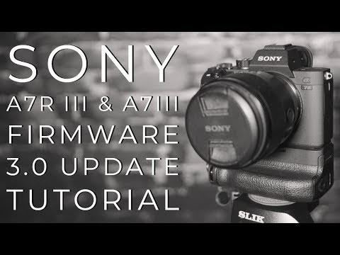Repeat Sony A7M3 and A7RM3 Firmware Update Version 3 by Mark