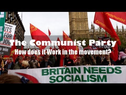 The Communist Party: how does it work in Wider Movement? - Industrial School 2013