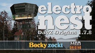 Dayz Origins 1.7.8 - Electro Nest Howto